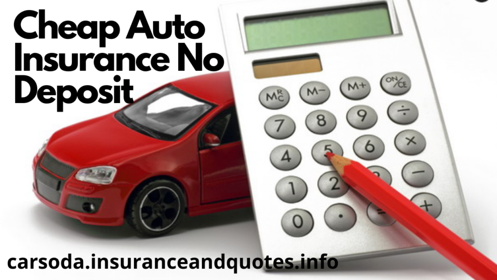 Very Cheap Auto Insurance No Deposit