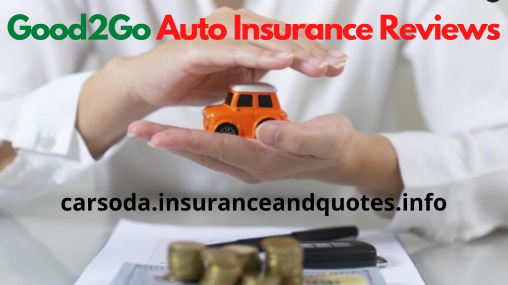 Good2Go Auto Insurance Reviews